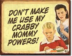 crabby mom